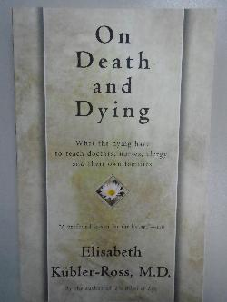 On Death and Dying, E.K.Ross