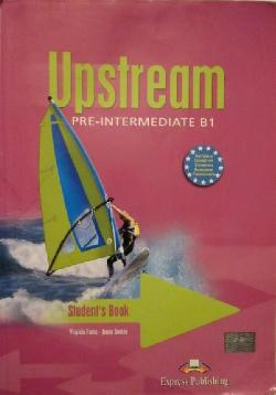 Upstream Pre-Intermediate B1. Student's Book , Virginia Evans, Jenny Dooley