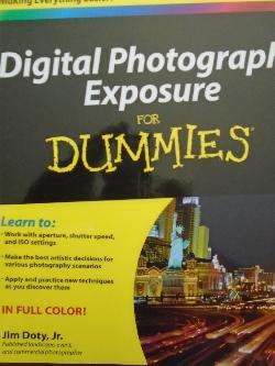 Digital Photography Exposure For Dummies,