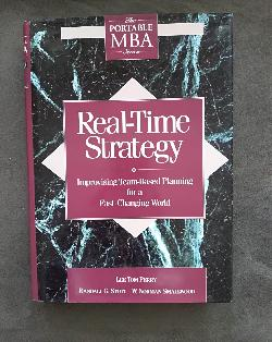 Real-Time Strategy: Improvising Team-Based Planning for a Fast-Changing World, Lee Tom Perry, Randall Stott, W. Norman Smallwood