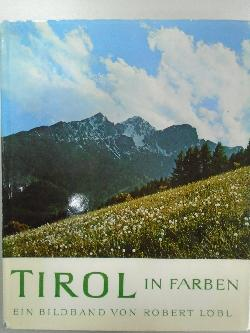 Tyiol in Farben,