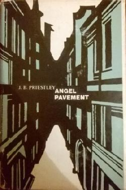 Angel Pavement, J. B. Priestley