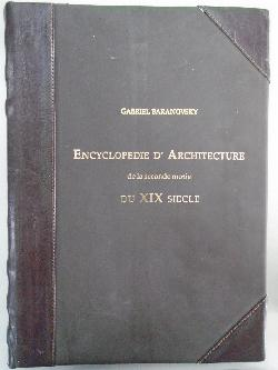 Encyclopedie d'architecture de la seconde motie du XIX siecle. Volume 5,