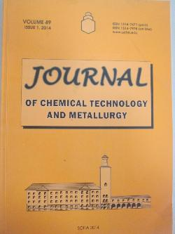 Journal of chemical technology and metallurgy. Volume 49. Issue 1, 2014, колектив