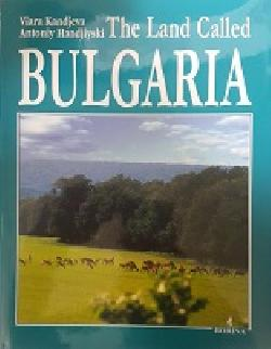 The land called Bulgaria, Viara Kandjeva