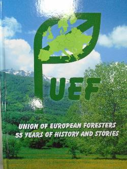 Union of European forester.55 years of istory and stories,
