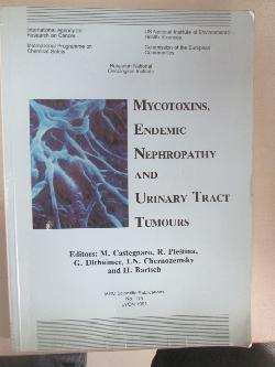 Mycotoxins, endemic nephropathy and urinary tract tumours,