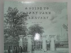 A Guide to Abney Park Cemeery, Paul Joyce