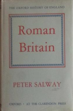 The Oxford History of England: Roman Britain, Peter Salway