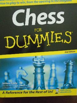 Chess For Dummies, James Eade