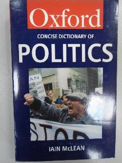 Concise dictionary of politics-Oxford, I.McLean