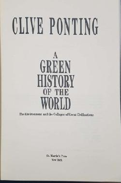 A green history of the world, Clive Ponting