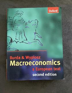 Macroecnomics a European Text , Michael Burda, Charles Wyplosz