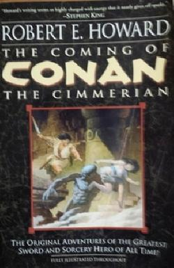 The coming of Conan the cimmerian, Robert E. Howard