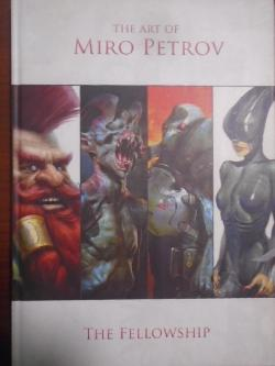 The Art of Miro Petrov: The Fellowship,