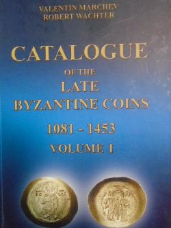 Catalogue of the Late Byzantine Coins 1081-1453. Volume I,