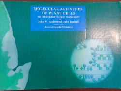 Molecular activities of plant cells: An introduction to plant biochemistry, John W Anderson