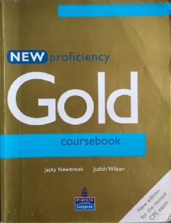 New Proficiency Gold Coursebook, Jacky Newbrook, Judith Wilson