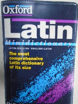 The Oxford Latin Minidictionary,