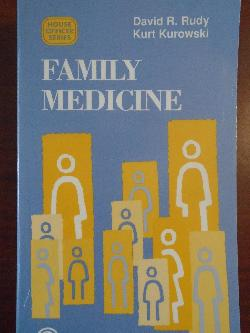 Family Medicine (House Officer Series), David R. Rudy, Kurt Kurowski