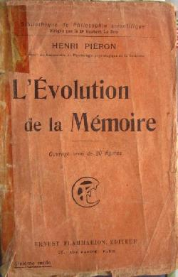 L'evolution De La Memoire, Henri Pieron