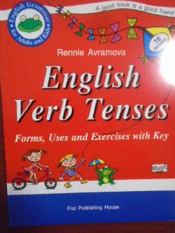 English Verb Tenses: Forms, Uses and Exercises with Key,