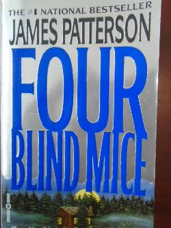 Four blind mice, James Patterson