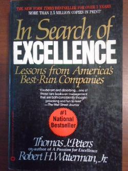 In Search of Excellence: Lessons from America's Best-Run Companies, Jr. Robert H. Waterman