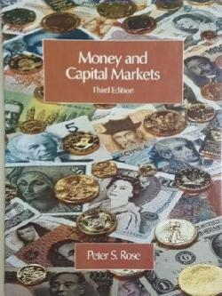 Money and Capital markets, Peter S. Rose