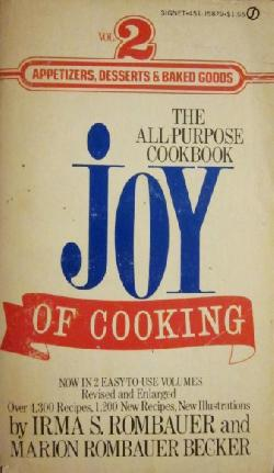 The Joy of Cooking 2:  Appetizers, Desserts & Baked Goods , Irma Rombauer, Marion Rombauer Becker
