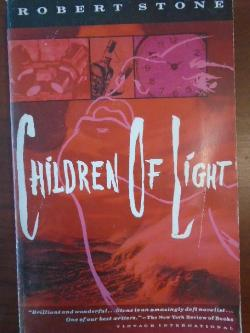 Children of Light, Robert Stone