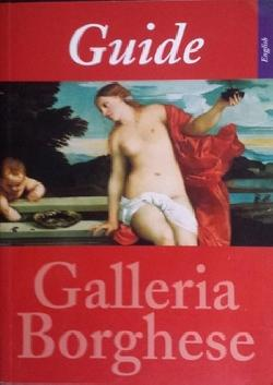 Guide to the Galleria Borghese, Kristina Fiore