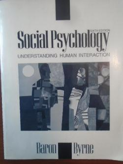 Social Psychology, Robert A. Baron