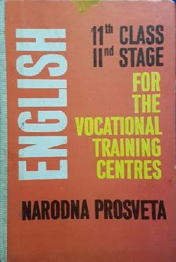 English for the 11. class. Second stage for the vocational training centres, Колектив
