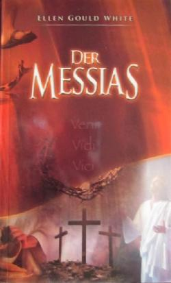 Der Messias, Ellen G. White