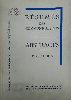 Resumes des communications. Abstracts of papers. , 10 International Congress of Linguists