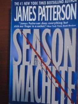 Season of the Machete, James Patterson