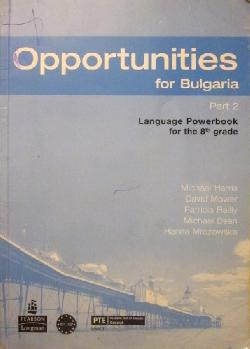 Opportunities for Bulgaria. Part 2. Language Powerbook for the 8th grade, Колектив