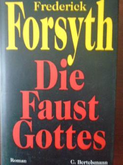 Die Faust Gottes, Frederick Forsyth