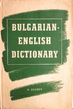 Bulgarian-English Dictionary , R. Russev