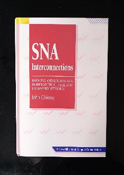 SNA Interconnections, John Chiong