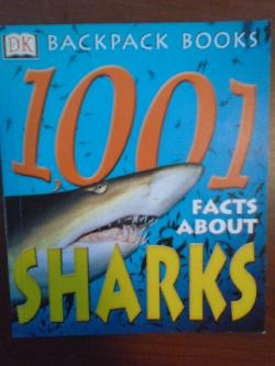 1001 Facts About Sharks (Backpack Books) ,