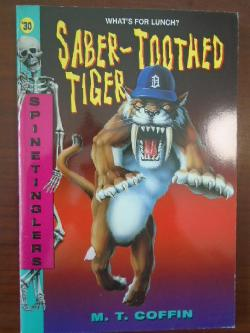 Saber-Toothed Tiger, M. T. Coffin