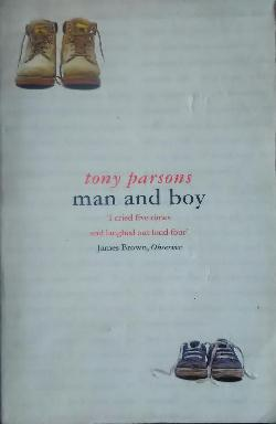 Man and Boy, Tony Parsons