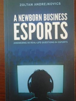 A Newborn Business: Esports,