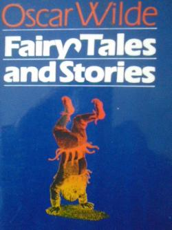 Fairy Tales and Stories, Oscar Wilde