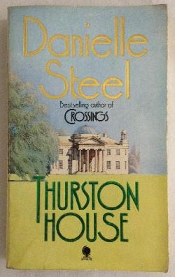 Thurston House, Danielle Steel