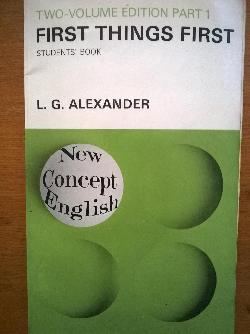 First thigs fist. Students' Book - Part 1, L.G.Alexander