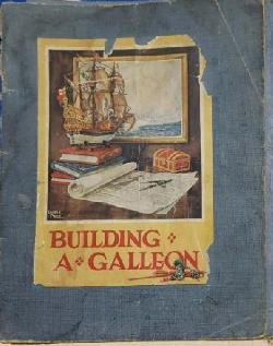 Building a galleon, H. S. Coleman
