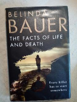 The facts of life and death, Belinda Bauer